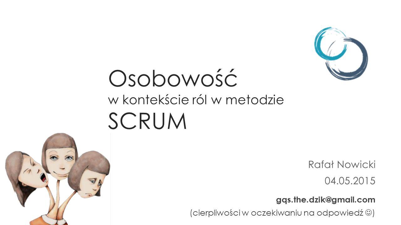Osobowość w kontekście ról w metodzie SCRUM