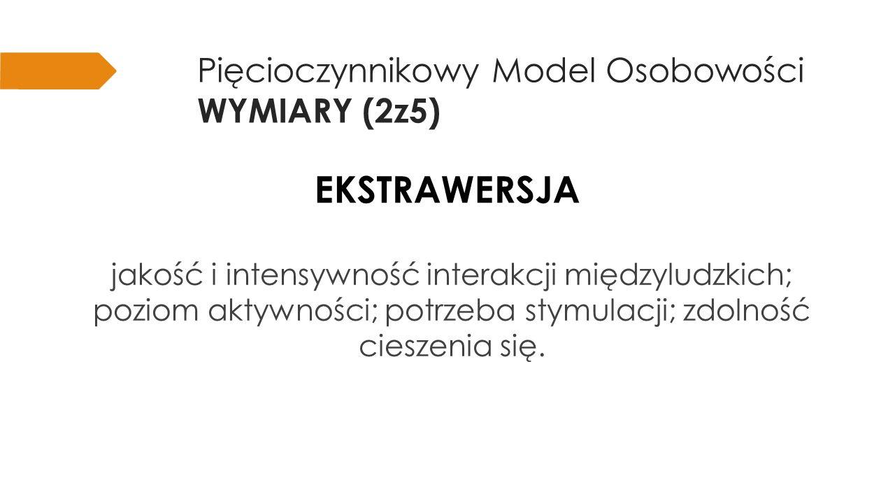 Pięcioczynnikowy Model Osobowości WYMIARY (2z5)