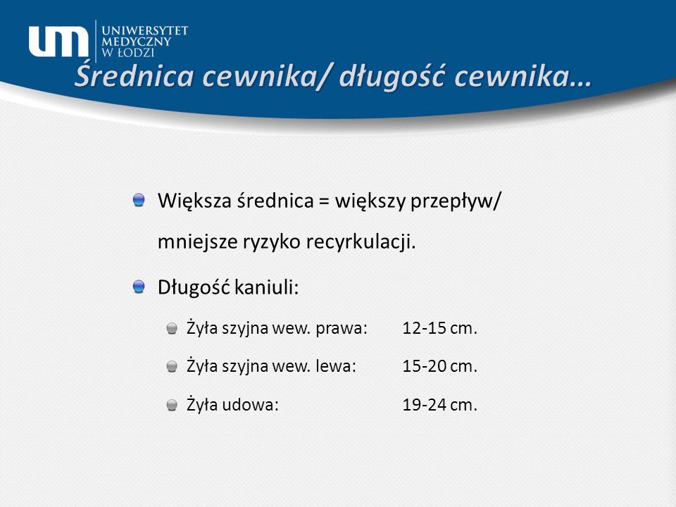 Średnica cewnika/ długość cewnika…