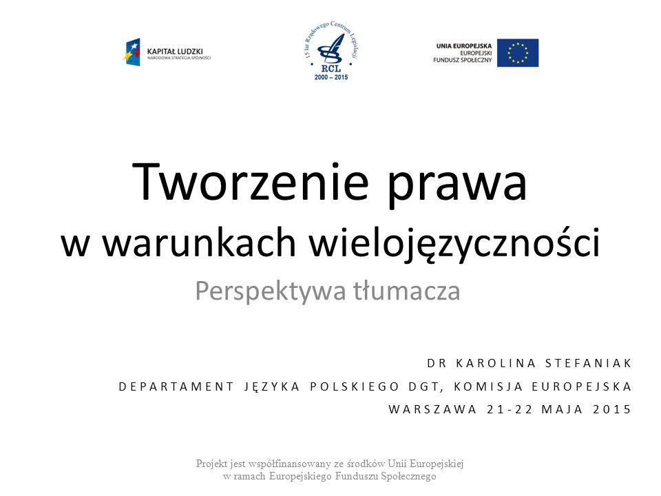 Tworzenie prawa w warunkach wielojęzyczności