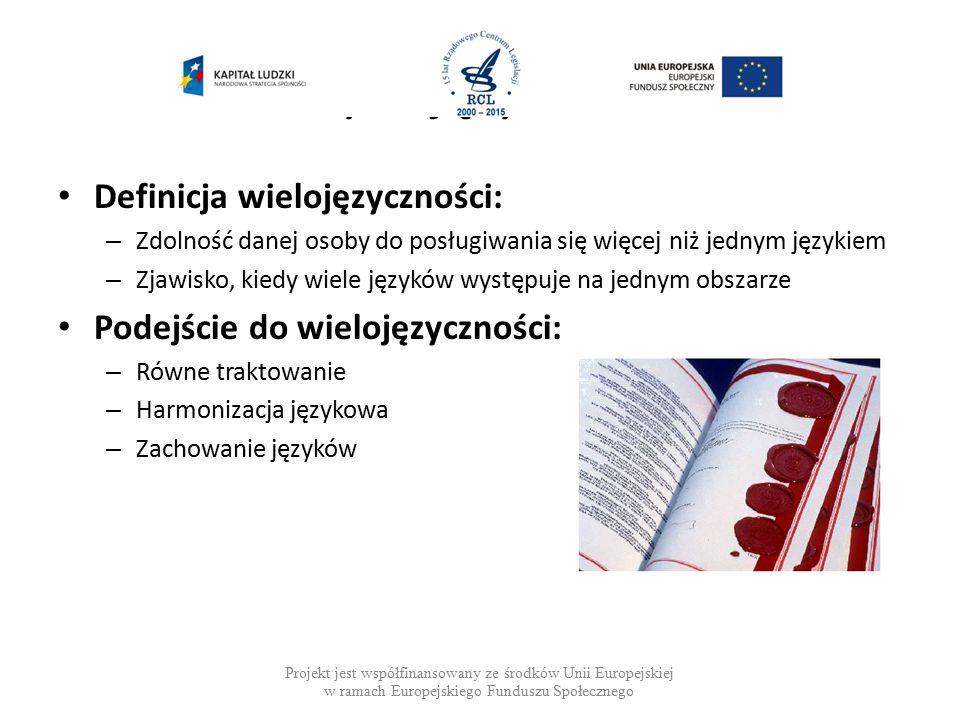Polityka językowa UE Definicja wielojęzyczności: