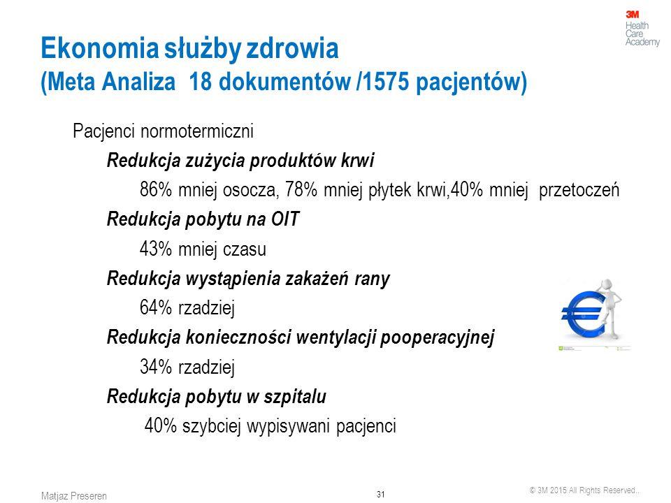 Ekonomia służby zdrowia (Meta Analiza 18 dokumentów /1575 pacjentów)