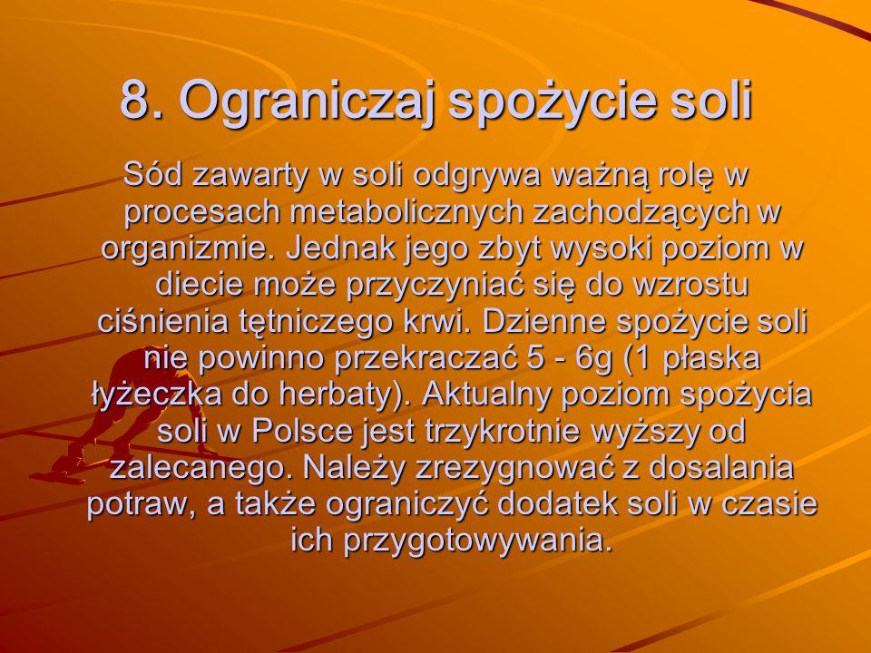 8. Ograniczaj spożycie soli