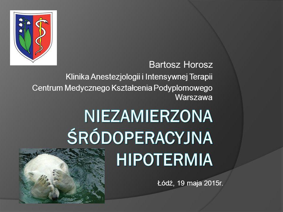 Niezamierzona Śródoperacyjna Hipotermia