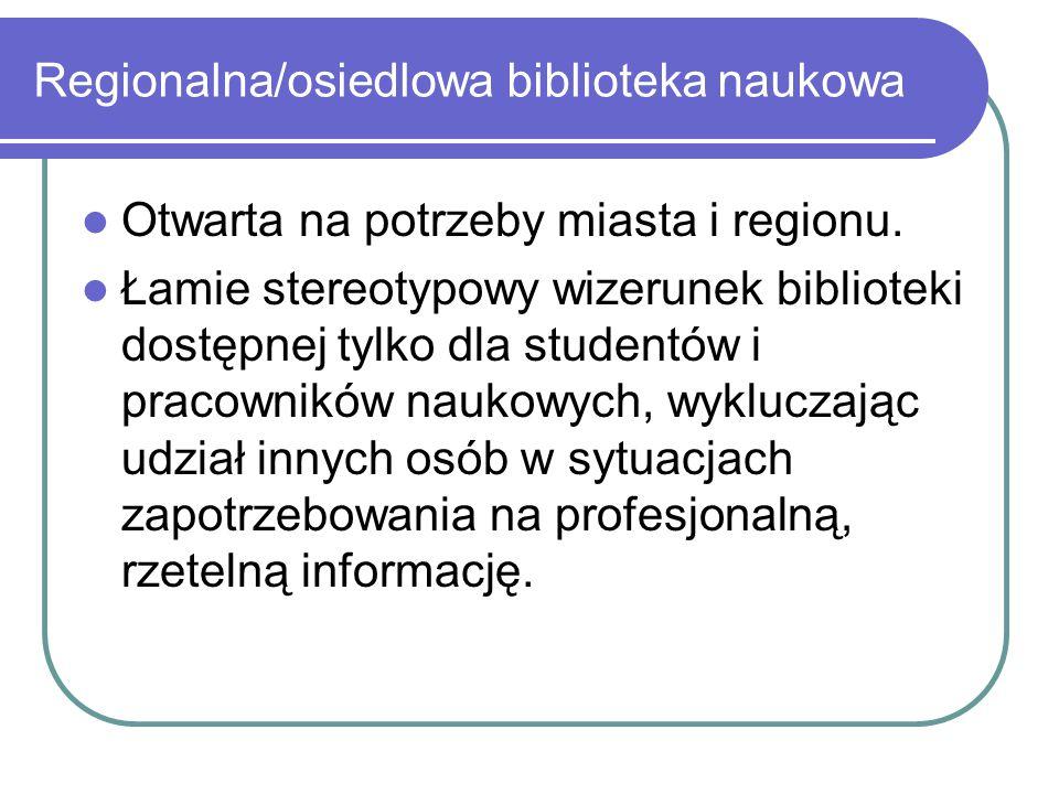 Regionalna/osiedlowa biblioteka naukowa