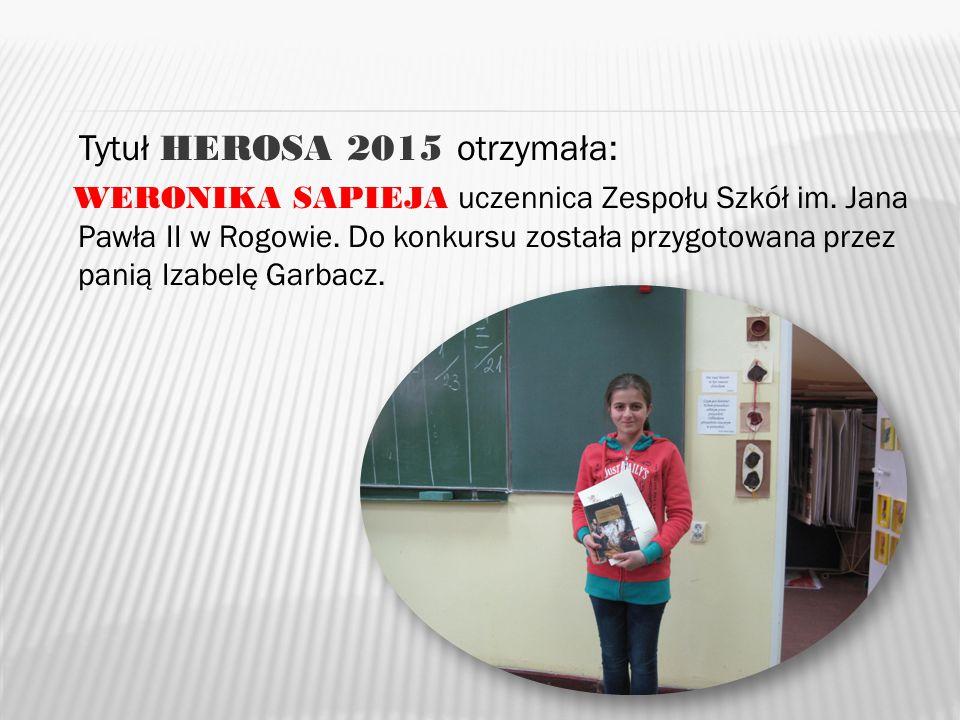 Tytuł HEROSA 2015 otrzymała: