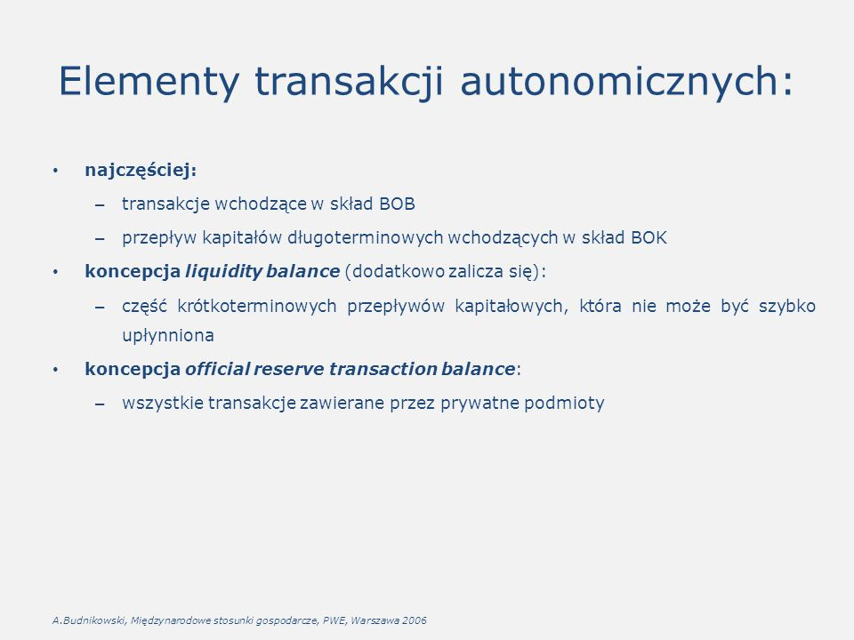 Elementy transakcji autonomicznych:
