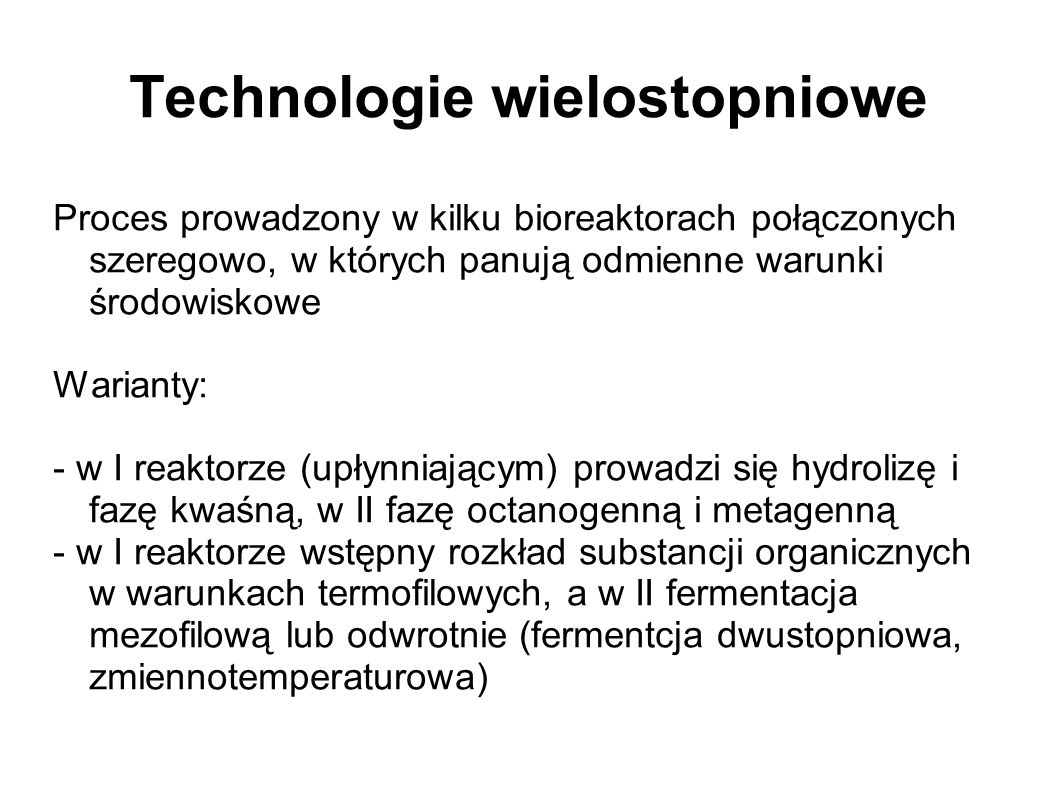 Technologie wielostopniowe