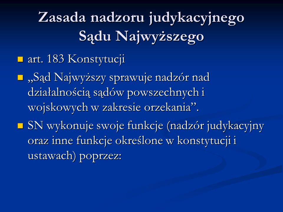 Zasada nadzoru judykacyjnego Sądu Najwyższego