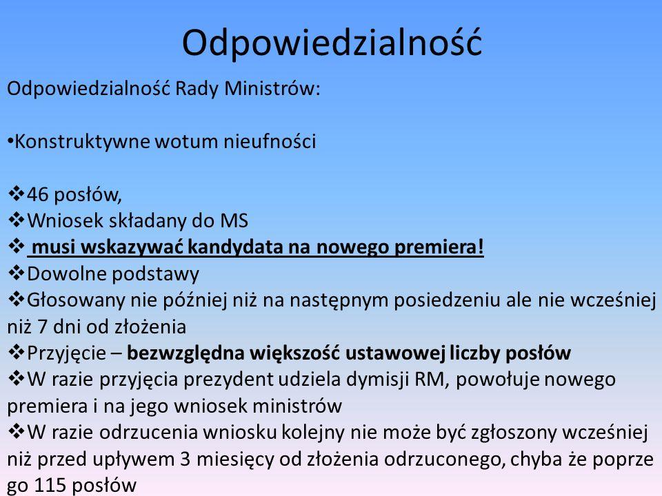 Odpowiedzialność Odpowiedzialność Rady Ministrów: