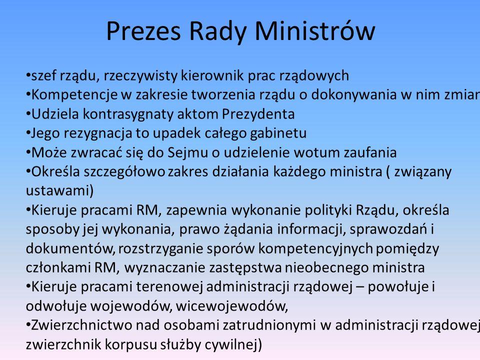 Prezes Rady Ministrów szef rządu, rzeczywisty kierownik prac rządowych