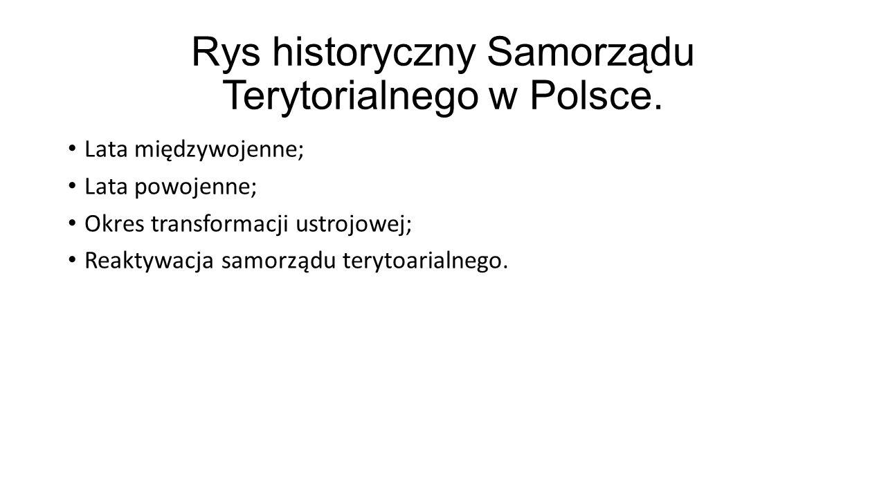 Rys historyczny Samorządu Terytorialnego w Polsce.