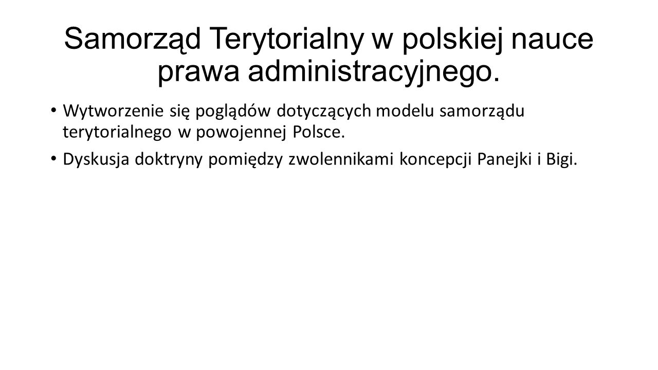 Samorząd Terytorialny w polskiej nauce prawa administracyjnego.