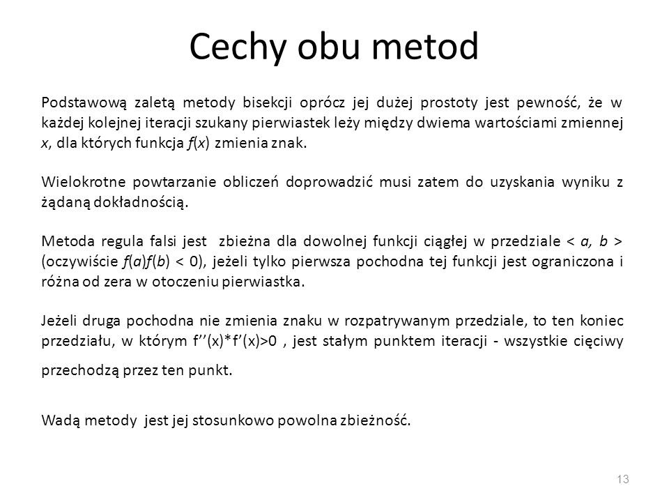 Cechy obu metod
