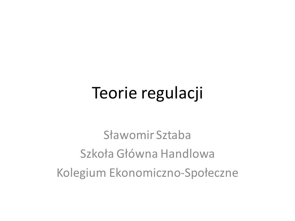Sławomir Sztaba Szkoła Główna Handlowa Kolegium Ekonomiczno-Społeczne