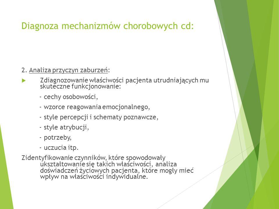 Diagnoza mechanizmów chorobowych cd: