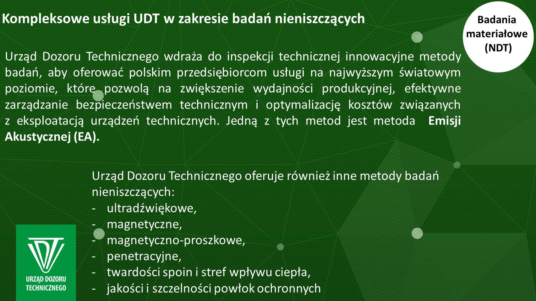 Kompleksowe usługi UDT w zakresie badań nieniszczących