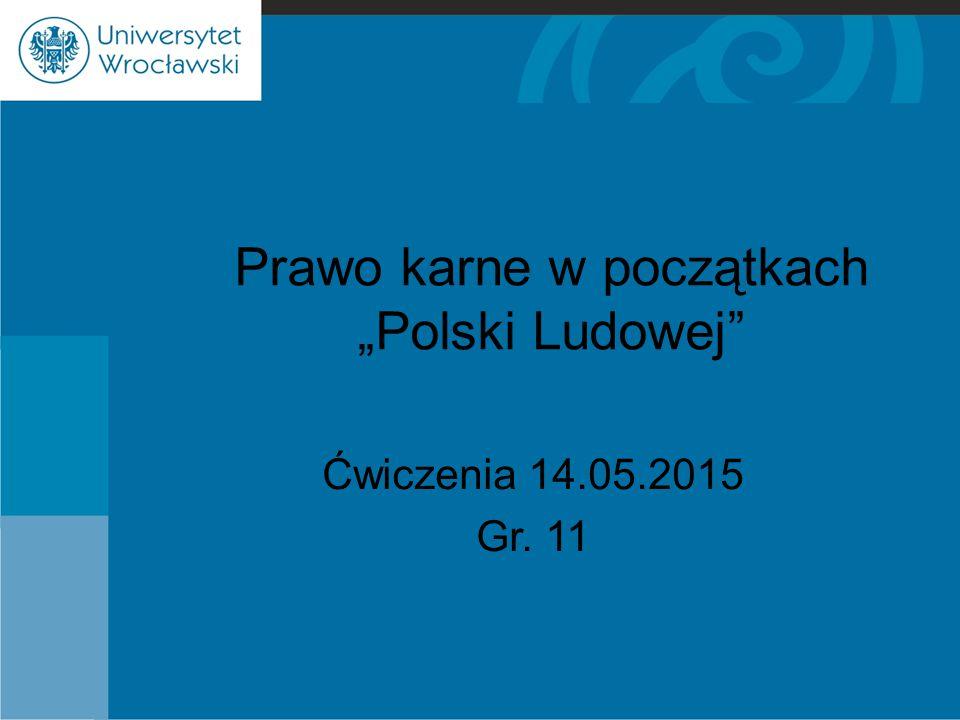 """Prawo karne w początkach """"Polski Ludowej"""