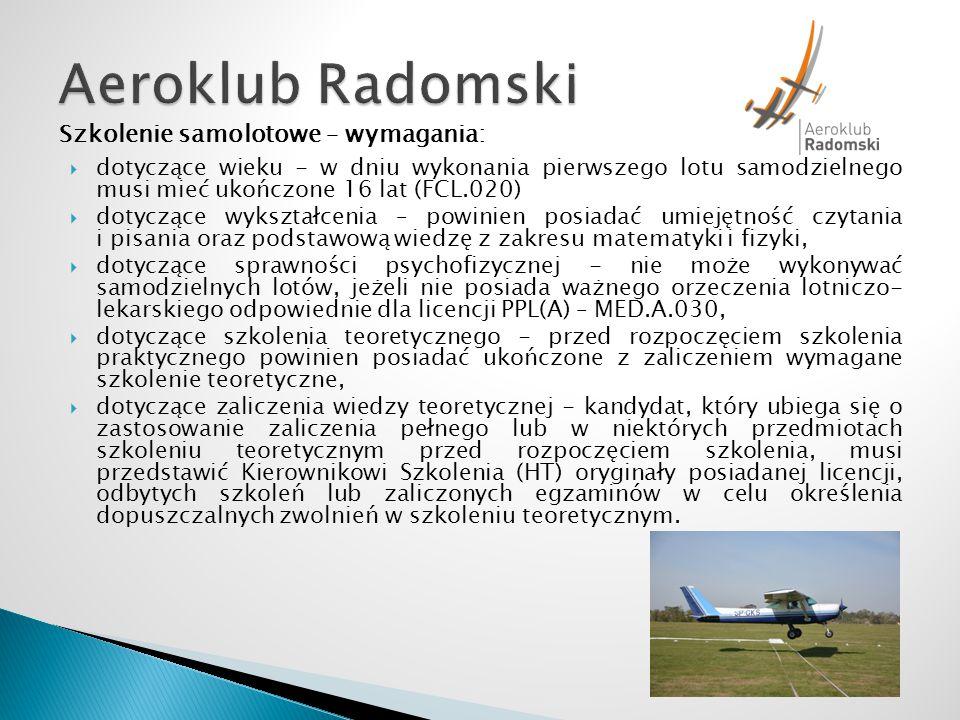 Aeroklub Radomski Szkolenie samolotowe – wymagania: