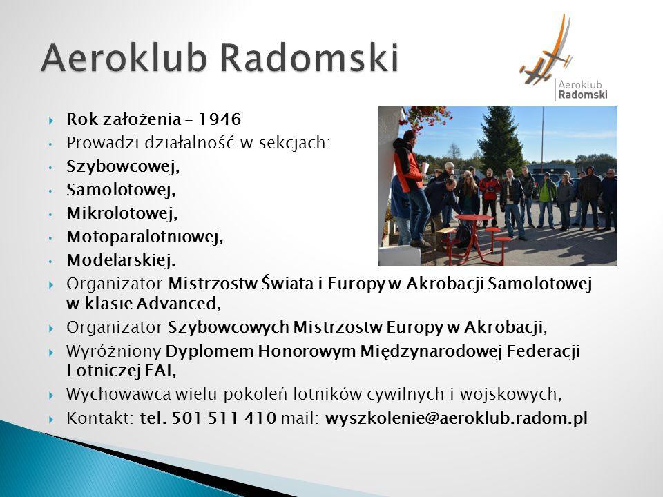 Aeroklub Radomski Rok założenia – 1946