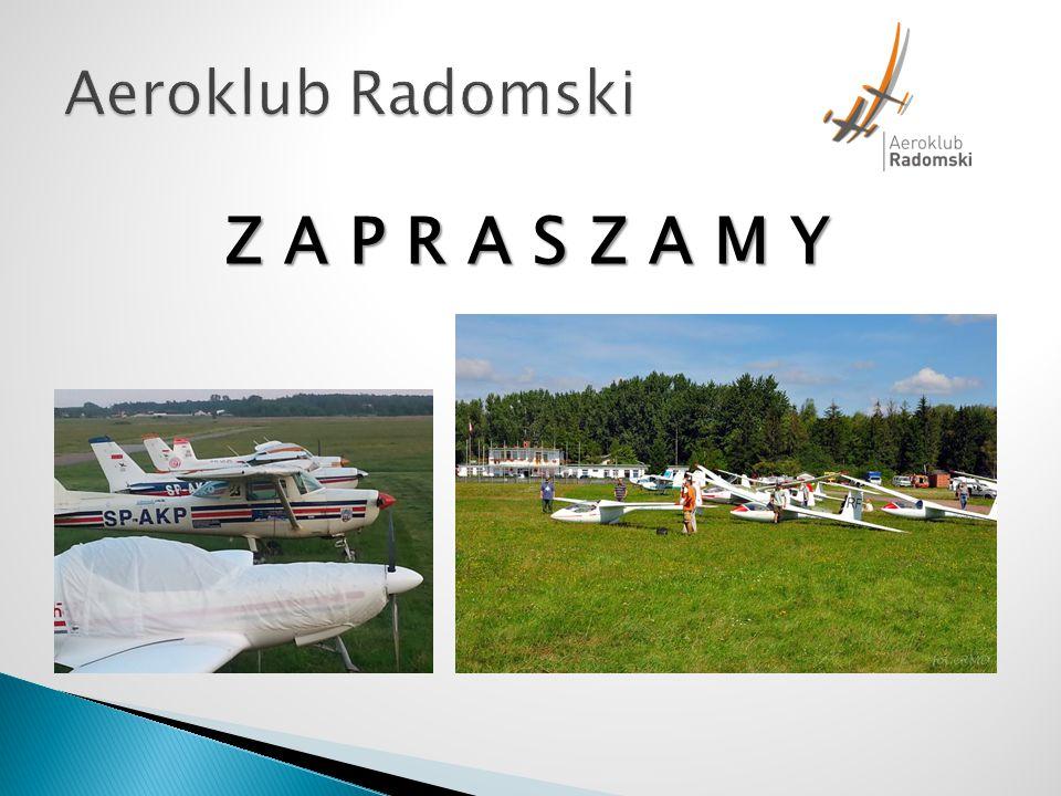 Aeroklub Radomski Z A P R A S Z A M Y