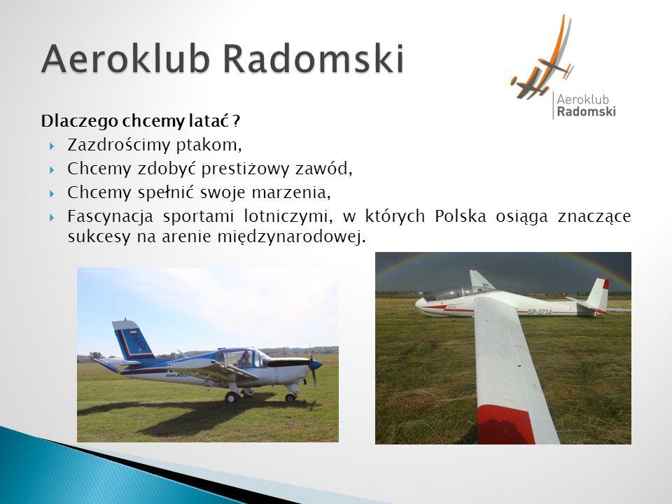 Aeroklub Radomski Dlaczego chcemy latać Zazdrościmy ptakom,