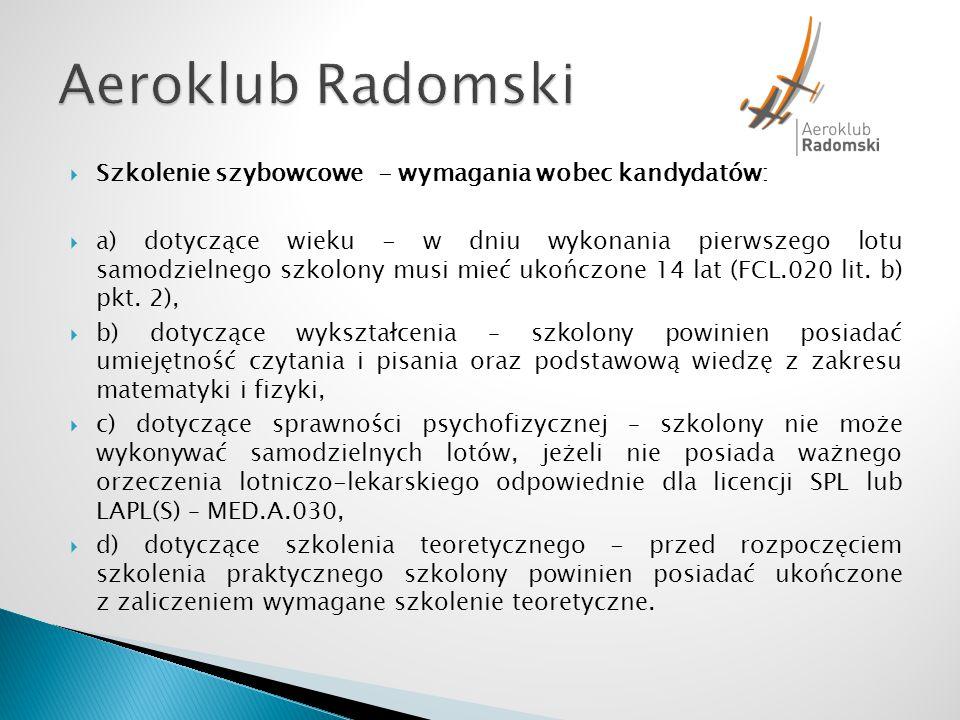 Aeroklub Radomski Szkolenie szybowcowe - wymagania wobec kandydatów:
