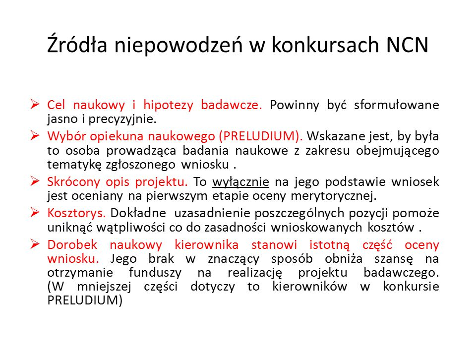Źródła niepowodzeń w konkursach NCN