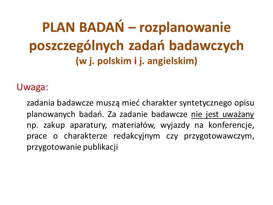 PLAN BADAŃ – rozplanowanie poszczególnych zadań badawczych (w j
