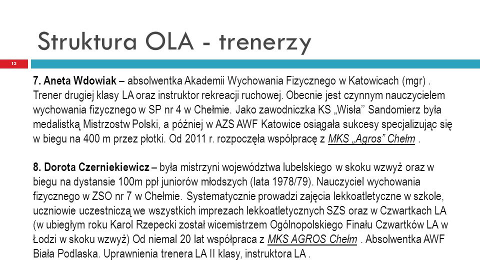 Struktura OLA - trenerzy