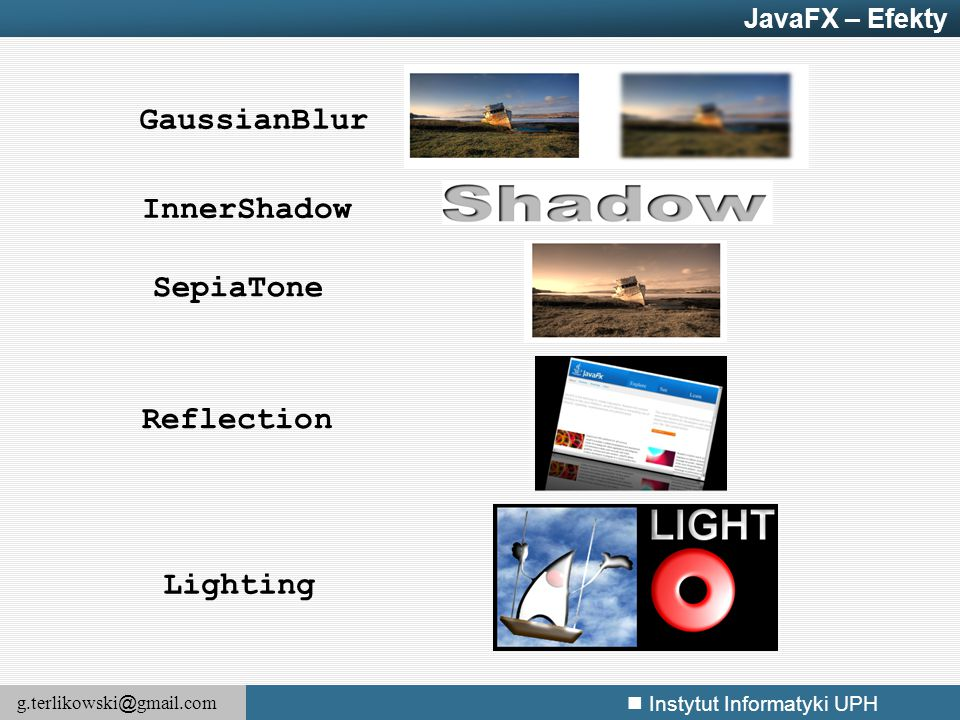 GaussianBlur InnerShadow SepiaTone Reflection Lighting JavaFX – Efekty