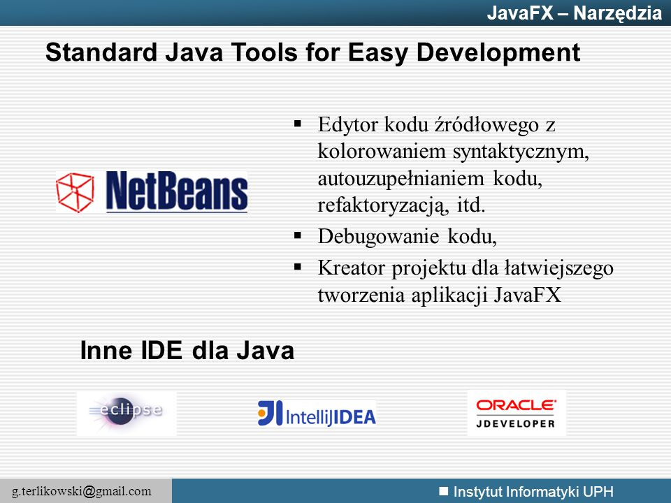 Standard Java Tools for Easy Development