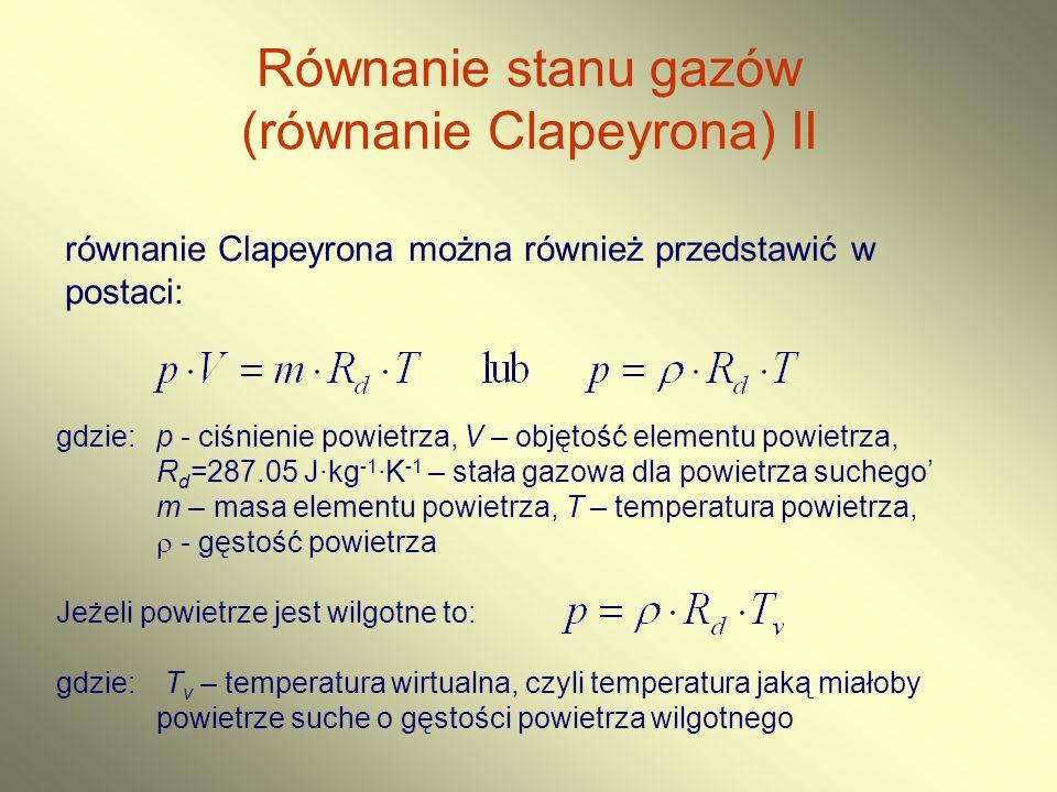 Równanie stanu gazów (równanie Clapeyrona) II
