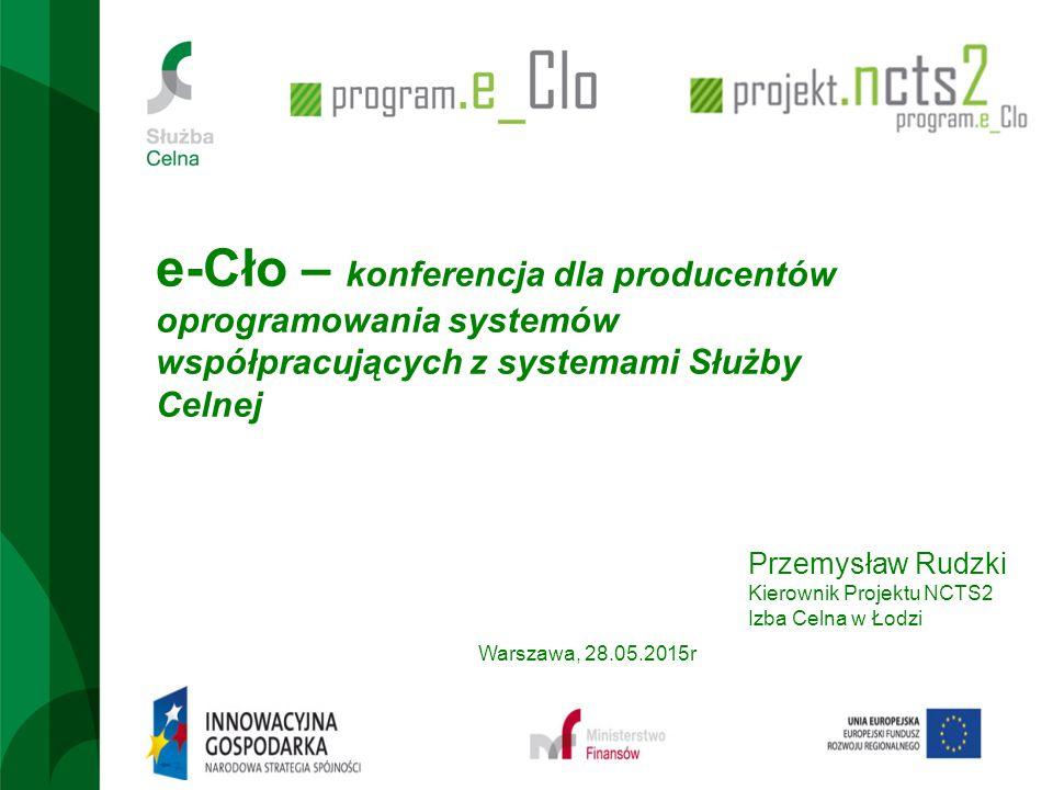 e-Cło – konferencja dla producentów oprogramowania systemów współpracujących z systemami Służby Celnej