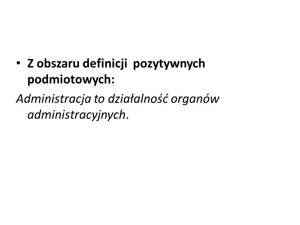 Z obszaru definicji pozytywnych podmiotowych: