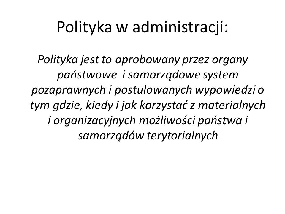 Polityka w administracji: