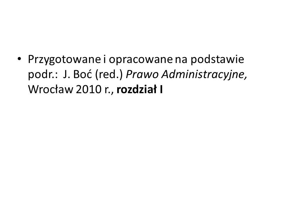 Przygotowane i opracowane na podstawie podr. : J. Boć (red
