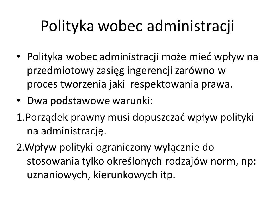 Polityka wobec administracji