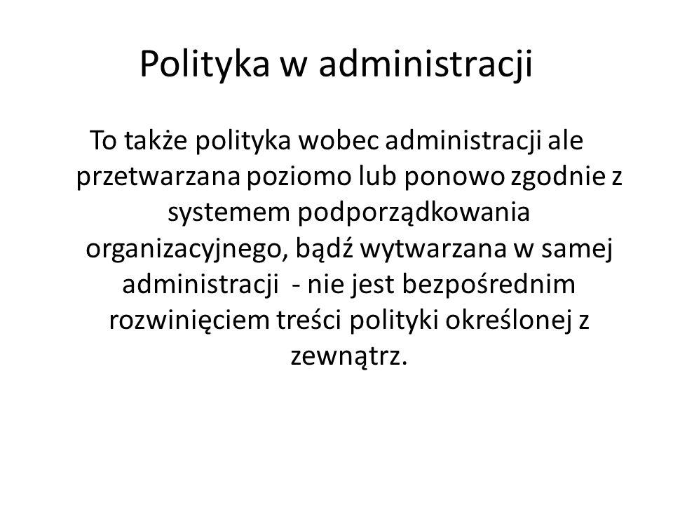 Polityka w administracji