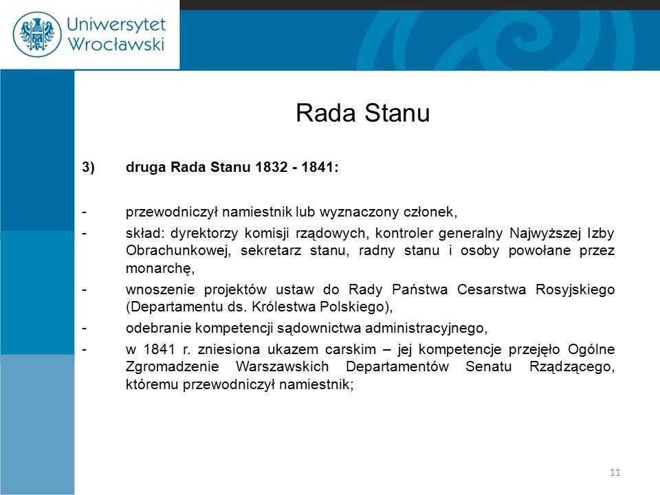 Rada Stanu 3) druga Rada Stanu 1832 - 1841: