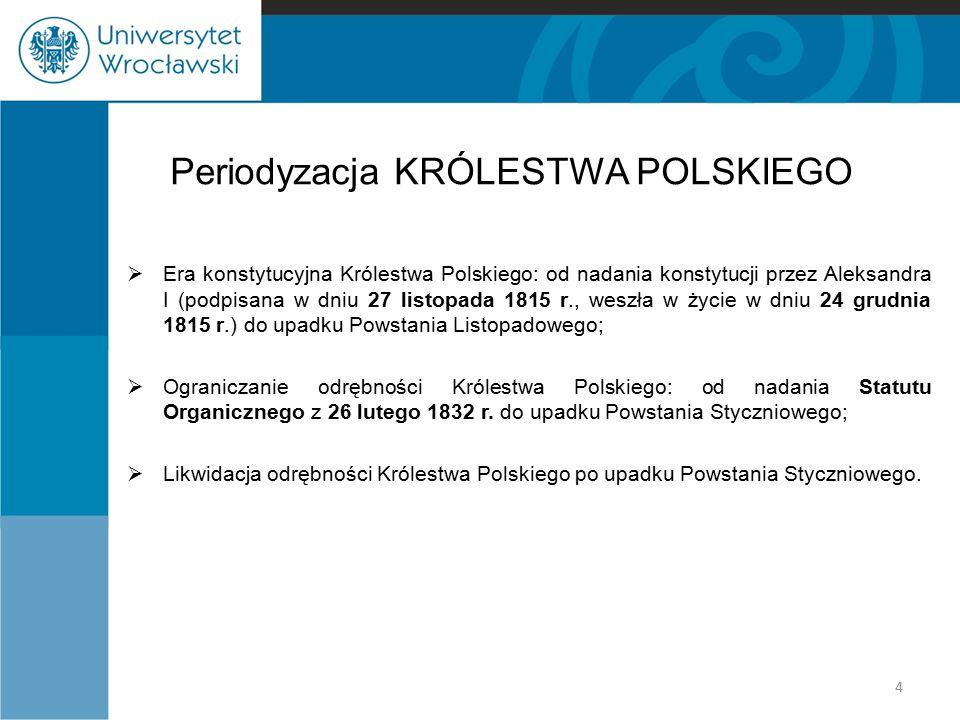 Periodyzacja KRÓLESTWA POLSKIEGO