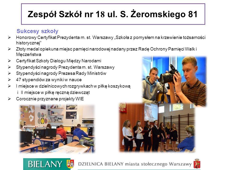 Zespół Szkół nr 18 ul. S. Żeromskiego 81