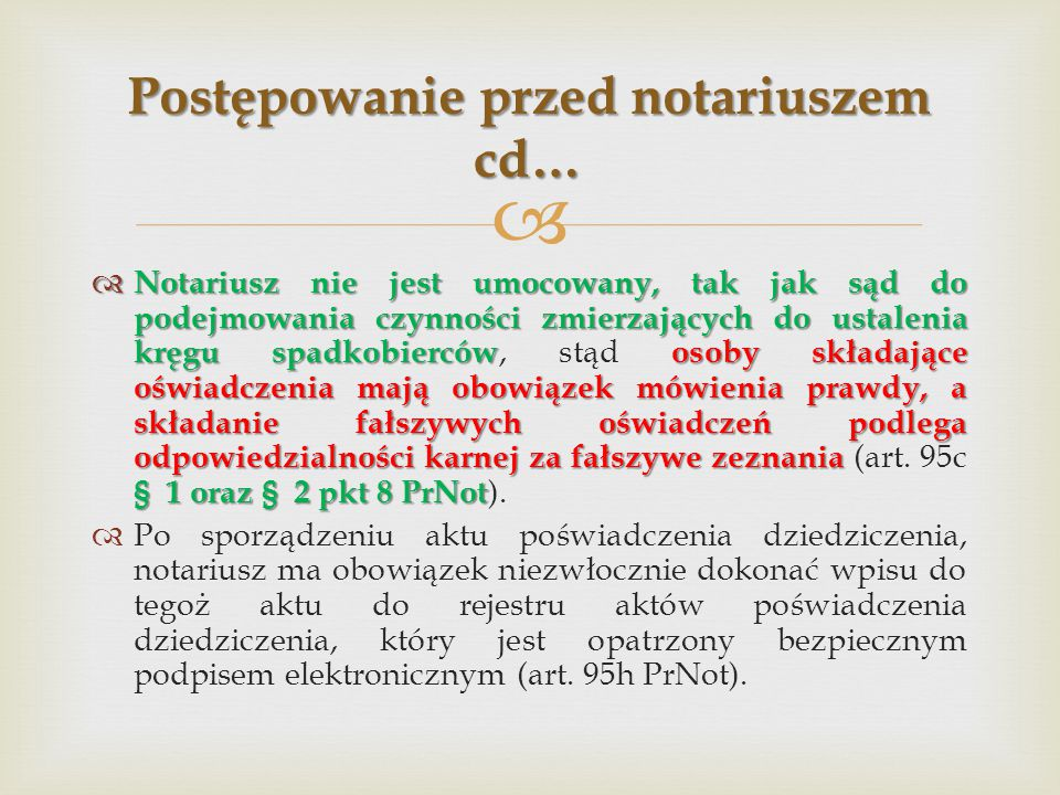 Postępowanie przed notariuszem cd…