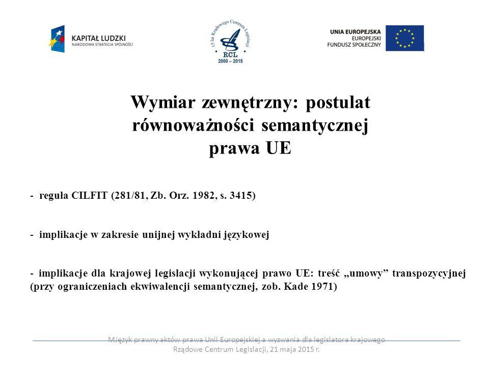 Wymiar zewnętrzny: postulat równoważności semantycznej prawa UE