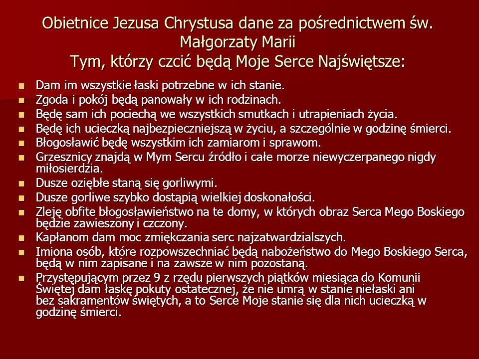 Obietnice Jezusa Chrystusa dane za pośrednictwem św