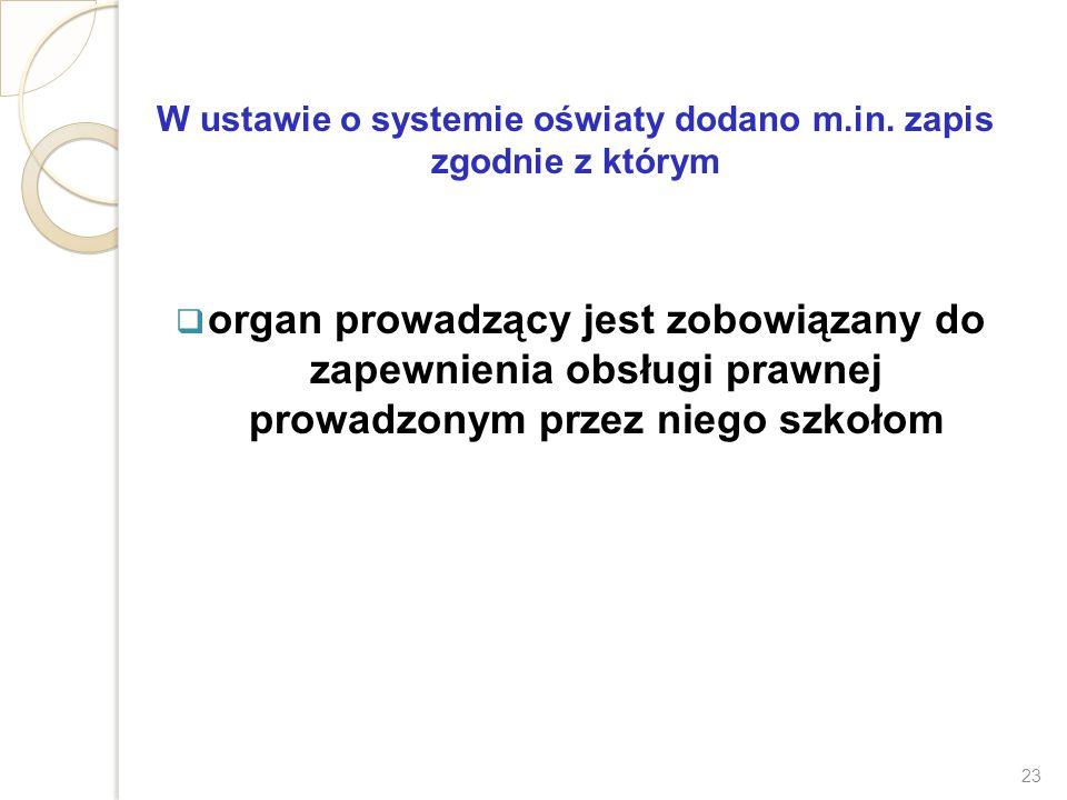 W ustawie o systemie oświaty dodano m.in. zapis zgodnie z którym