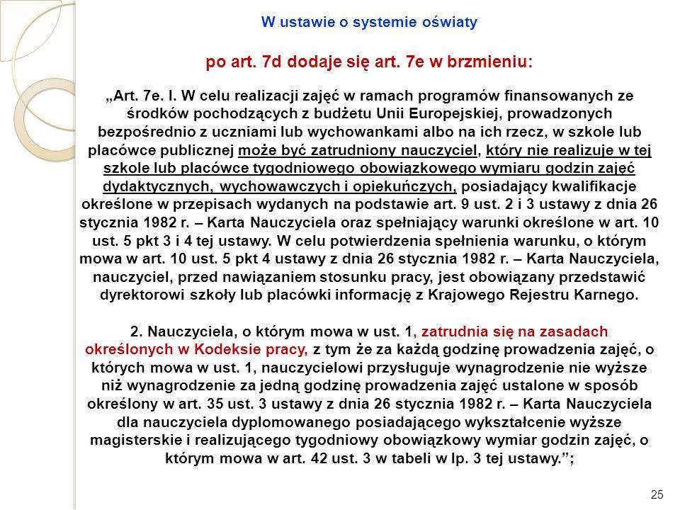 po art. 7d dodaje się art. 7e w brzmieniu: