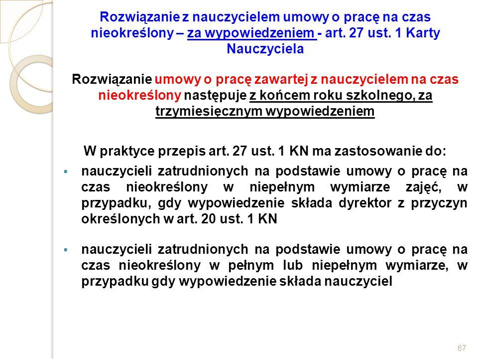 W praktyce przepis art. 27 ust. 1 KN ma zastosowanie do: