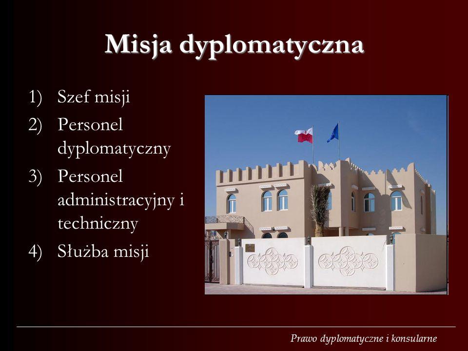 Misja dyplomatyczna Szef misji Personel dyplomatyczny
