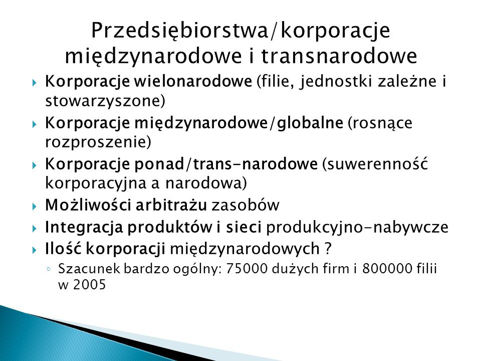 Przedsiębiorstwa/korporacje międzynarodowe i transnarodowe
